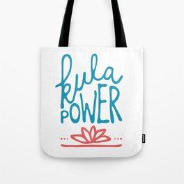 kula power! Tote Bag