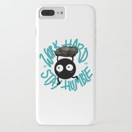SOOT SPRITE - Work Hard, Stay Humble iPhone Case