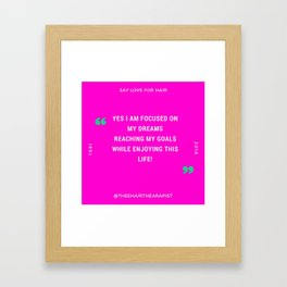 Yes I am Focus Framed Art Print