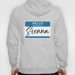 Sienna Personalized Name Tag Woman Girl First Last Name Birthday Hoody