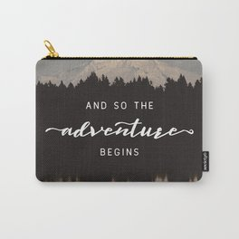 And So The Adventure Begins - Mountain Reflection Carry-All Pouch