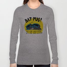 Black Bat Pug! Long Sleeve T-shirt