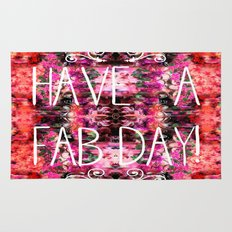 Have A Fab Day! Rug