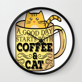 """Great Coffee T-shirt For Caffeine Lovers """"A Good Day Starts With Coffee & Cat"""" T-shirt Design Wall Clock"""