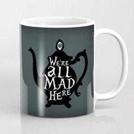 """We're all MAD here"" - Alice in Wonderland - Teapot - 'Bandersnatch Grey' Coffee Mug"