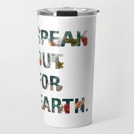 Speak Out for Earth! (Oceans) Travel Mug