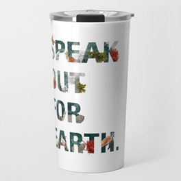 Speak Out for Earth! (Oceans) Travel Mug