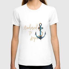 Anchored to Hope T-shirt