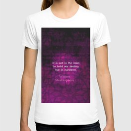 William Shakespeare Inspirational Motivational Quotation About Destiny T-shirt