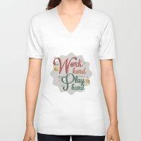 work hard V-neck T-shirts featuring Work hard by RaizaPascual