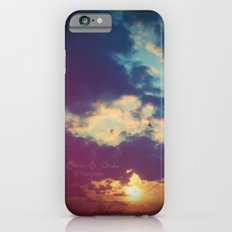 Stay with me for a while Slim Case iPhone 6s