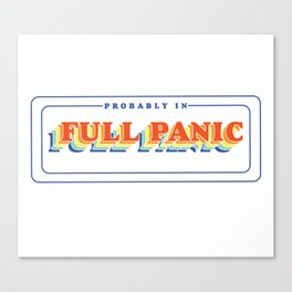 Full Panic - In Rainbow Canvas Print