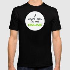 If Anyone Asks, We Met Online (Circle) Black MEDIUM Mens Fitted Tee
