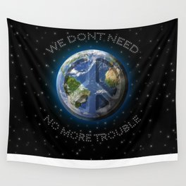 No Trouble Wall Tapestry