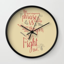 Grace Hopper quote, I always try to Fight That, Color version, inspiration, motivation, sentence Wall Clock