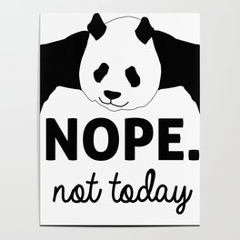 Nope! Not Today Poster