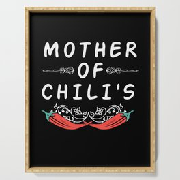Mother of Chili's - funny Gift Serving Tray