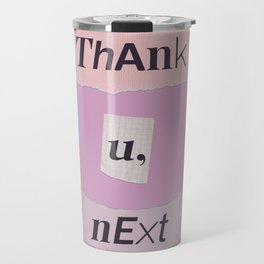 thank you next - Ariana - pink 2 Travel Mug