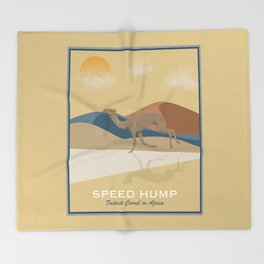 Speed Hump - Fastest Camel in Africa Throw Blanket