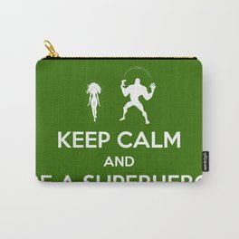 Keep Calm and Be a Superhero Carry-All Pouch