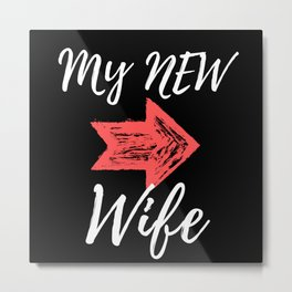 My New Wife - Just Married Metal Print