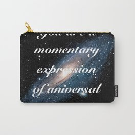 Momentary Expression of Universal Consciousness Carry-All Pouch