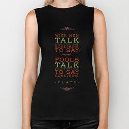 Plato regarding talking Biker Tank