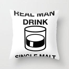 real man drink single malt nurse Throw Pillow
