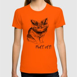 Fluff Off Angry Cat T-shirt