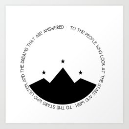 to the people who look at the stars and wish Art Print