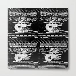 Arab Strap Metal Print