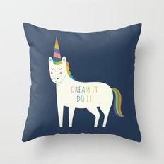 Dream It Do It Throw Pillow