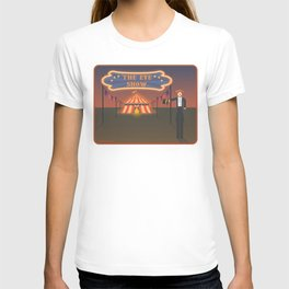 wellcome to the eye show T-shirt