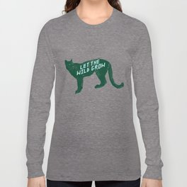 Let The Wild Grow Long Sleeve T-shirt