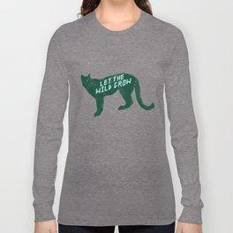Let The Wild Grow Long Sleeve T-shirt