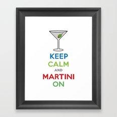 Keep Calm and Martini On Framed Art Print