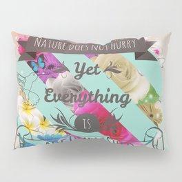 Nature Lao Tzu quote Pillow Sham