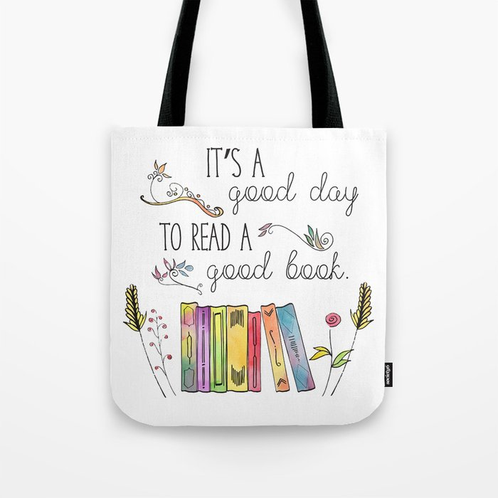 It S A Good Day To Read Book Tote Bag