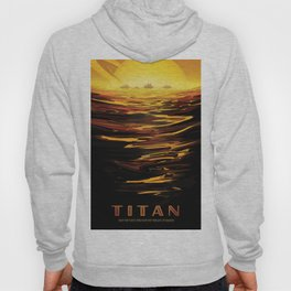 NASA Retro Space Travel Poster #12 - Titan Hoody