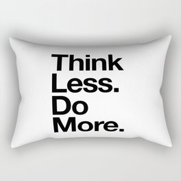 Think Less Do More inspirational wall art black and white typography poster design home decor Rectangular Pillow