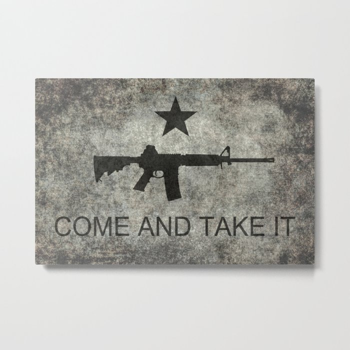 Come and Take it Flag with AR-15 Metal Print