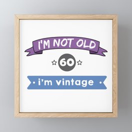i'm not old Framed Mini Art Print