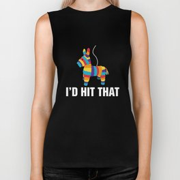 I'd Hit That Funny Pinata Cinco De Mayo Party Biker Tank