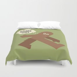 Bigfoot Has So Many Haters Duvet Cover