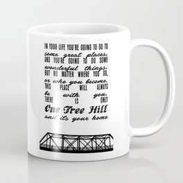 THERE IS ONLY ONE TREE HILL Coffee Mug