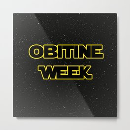 Obitine Week Metal Print