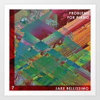 Jake Bellissimo - Problems for Piano - Track 7 Art Print