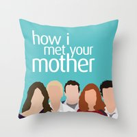 how i met your mother Throw Pillows featuring How I Met Your Mother by Rosaura Grant