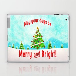 May Your Days Be Merry and Bright! Laptop & iPad Skin