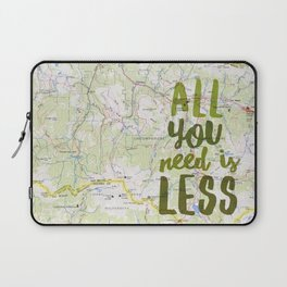 All You Need is Less Laptop Sleeve